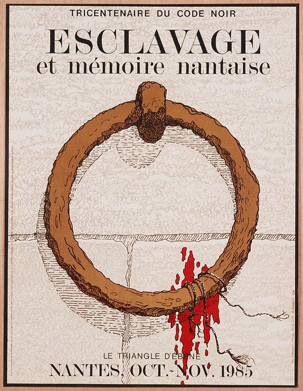 """Affiche : Tricentenaire du Code noir, Esclavage et mémoire nantaise, Le triangle d'ébène, Nantes oct. nov. 1985.<br /> Au début des années 1980, des historiens et des sociologues nantais engagent les premières démarches de l'opération """"Nantes 1985"""", qui vise à organiser des programmes de recherche universitaire et des manifestations culturelles sur le thème de la traite des Noirs.<br /> L'affiche représente un anneau de fer sur un mur en pierre autour duquel un cordon est attaché. Sur le mur, une tâche rouge vif.<br /> CARTEL : La mémoire de la traite des Noirs<br /> Au début des années 1980, l'association Nantes 1985 veut organiser des programmes de recherche universitaire et des manifestations culturelles sur le thème de la traite des Noirs. En août 1984, la municipalité provoque un vif débat en refusant de financer le projet """"Nantes 1985, du code noir à l'abolition de l'esclavage"""". L'exposition """"Les Anneaux de la Mémoire"""", présentée au château des ducs de Bretagne en 1993, a été pour la ville une étape importante dans la reconnaissance de son passé négrier.<br /> Tricentenaire du code noir, esclavage et mémoire nantaise, Le triangle d'ébène, Nantes oct.-nov. 1985<br /> Pierre Perron<br /> 1985"""